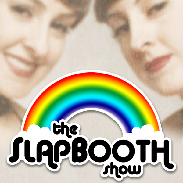 The Slap Booth Show